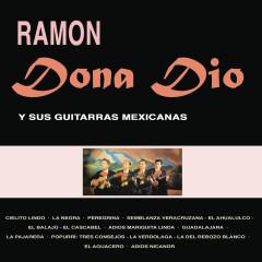 Ramón Dona Dio y Sus Guitarras Mexicanas - Ramón Dona-Dio
