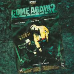 Come Again 2 - Le retour - Suprême NTM