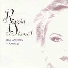 Hay Amores Y Amores - Rocío Dúrcal