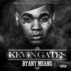 By Any Means - Kevin Gates