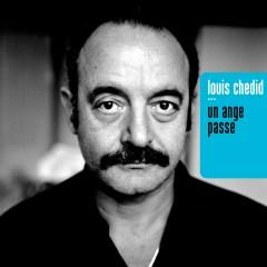 Un ange passe - Louis Chedid