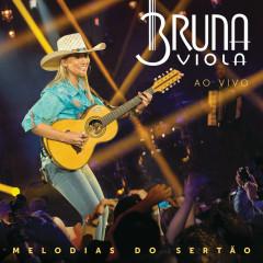 Melodias Do Sertão (Ao Vivo) - Bruna Viola