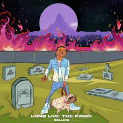 Long Live The Kings (Deluxe Edition) - Calboy