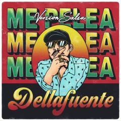 Me Pelea (Versíon Salsa) - DELLAFUENTE