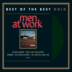 The Best Of Men At Work: Contraband - Men At Work