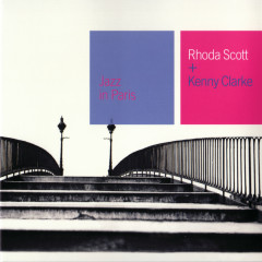 Rhoda Scott + Kenny Clarke - Rhoda Scott, Kenny Clarke