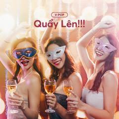 Quẩy Lên!!! - Various Artists