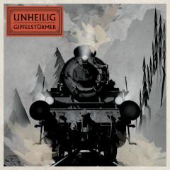 Gipfelstürmer (Deluxe) - Unheilig