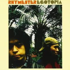 Egotopia - RHYMESTER