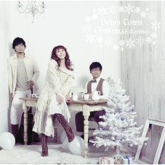 Down Town Christmas (Reprise) - Kyoko, Motohiro Hata, Yu Sakai