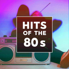 Hits Of The 80s - Various Artists