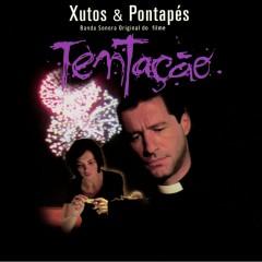 Tentação - Xutos & Pontapés