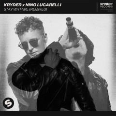 Stay With Me (Remixes) - Kryder, Nino Lucarelli