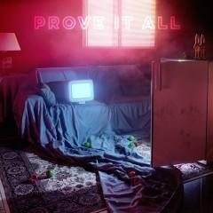 Prove It All - Khalil