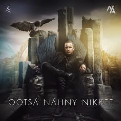Ootsä Nähny Nikkee - Nikke Ankara