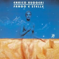 Fango e stelle - Enrico Ruggeri