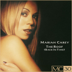 The Roof (Back In Time) EP - Mariah Carey