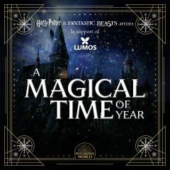 A Magical Time of Year (Harry Potter & Fantastic Beasts Artists In Support of Lumos) - Various Artists