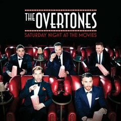 Saturday Night at the Movies - The Overtones