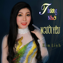Thương Nhớ Người Yêu - Kim Linh