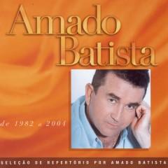 Seleção de Sucessos: 1982 - 2000 - Amado Batista