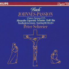 Bach, J.S.: Johannes-Passion - Peter Schreier, Robert Holl, Roberta Alexander, Marjana Lipovsek, Olaf Bär