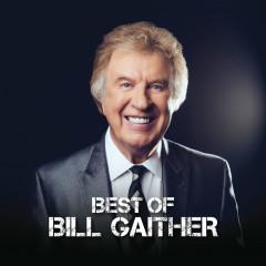 Best Of Bill Gaither - Bill Gaither