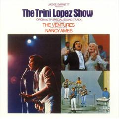 The Trini Lopez Show: Original TV Special Soundtrack - Trini Lopez