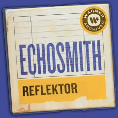 Reflektor (Single) - Echosmith