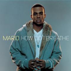 How Do I Breathe - 마리오(Mario)