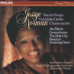 Jessye Norman - Sacred Songs - Jessye Norman, The Ambrosian Singers, Royal Philharmonic Orchestra, Sir Alexander Gibson