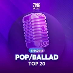 Các Ca Khúc Pop/Ballad Đề Cử ZMA 2018