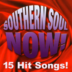Southern Soul Now! - VARIOUS