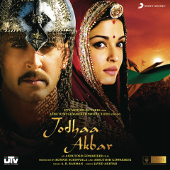 Jodhaa Akbar (Original Motion Picture Soundtrack) - A.R. Rahman