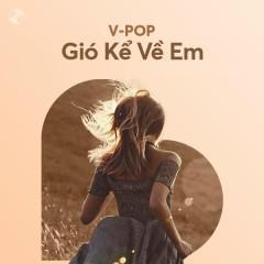Gió Kể Về Em - Various Artists