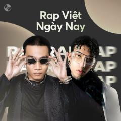 Rap Việt Ngày Nay - Various Artists