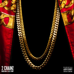 Based On A T.R.U. Story (Deluxe) - 2 Chainz
