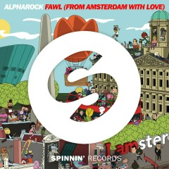 FAWL (From Amsterdam With Love) - Alpharock