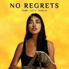 No Regrets (Single) - KSHMR