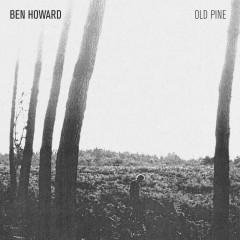 The Old Pine E.P. - Ben Howard