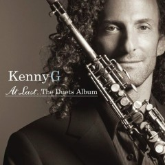 At Last...The Duets Album - Kenny G