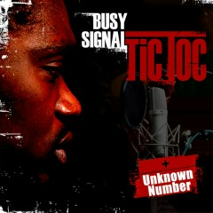 Tic Toc/ Unknown Number - Busy Signal