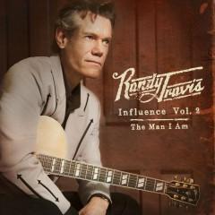 Influence, Vol. 2: The Man I Am - Randy Travis