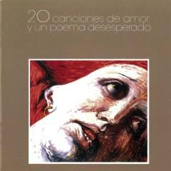 20 Canciones De Amor Y Un Poema Desesperado - Luis Eduardo Aute