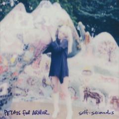 Petals For Armor: Self-Serenades - Hayley Williams
