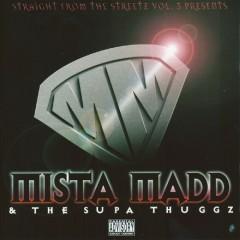 Mista Madd & The Supa Thuggz