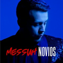 Novios (Single) - Messiah