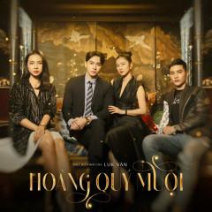 Hoàng Quý Muội OST - A.C Xuân Tài, Hải Nam, Mai Fin