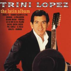 The Latin Album - Trini Lopez
