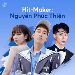 HIT-MAKER: Nguyễn Phúc Thiện